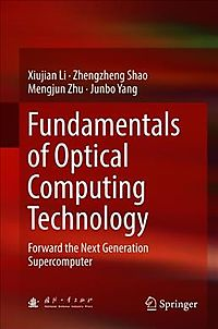 Fundamentals of Optical Computing Technology