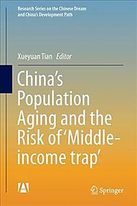 China?s Population Aging and the Risk of ?Middle-Income Trap?