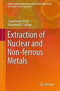 Extraction of Nuclear and Non-ferrous Metals