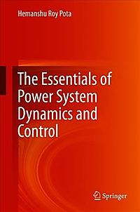 The Essentials of Power System Dynamics and Control