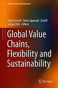 Global Value Chains, Flexibility and Sustainability