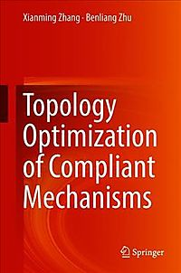 Topology Optimization of Compliant Mechanisms