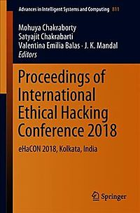 Proceedings of International Ethical Hacking Conference 2018