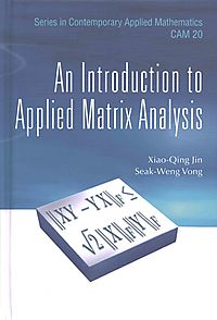 An Introduction to Applied Matrix Analysis