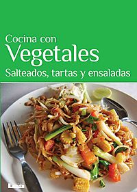 Cocina con vegetales / Cooking with Vegetables